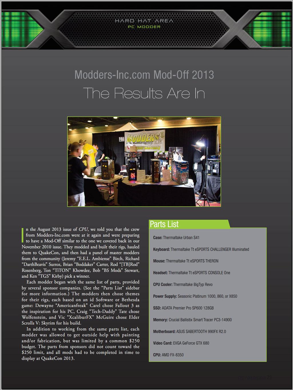 The 2013 Modders-Inc Staff vs Staff Mod-Off sponsored by