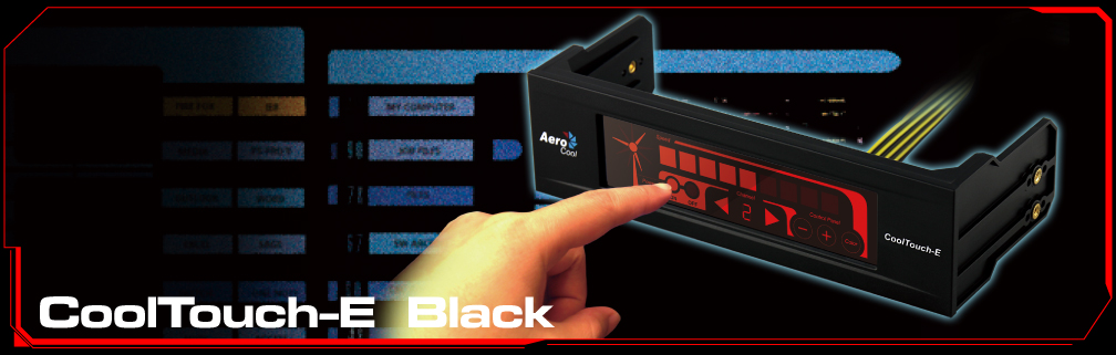 Press Release: Aerocool CoolTouch-E & CoolTouch-R: Release of two touch-screen fan controller Aerocool, Fan Controller 1