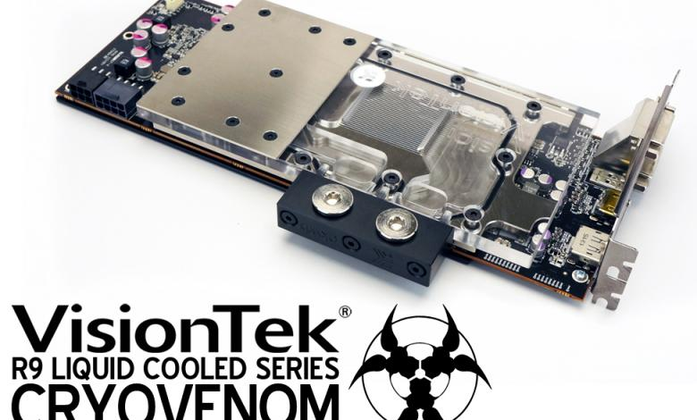 Photo of VisionTek Offers Free Shipping On Liquid Cooled CryoVenom R9 290 Graphics Card