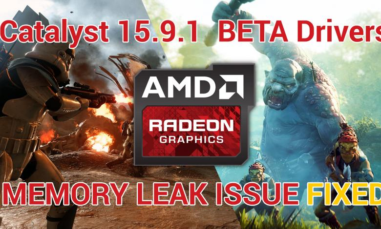 Photo of AMD Releases Catalyst 15.9.1 Beta Drivers. Fixes 15.9 Memory Leak Issue