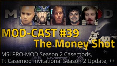 Photo of Mod-cast #39 – The Money Shot