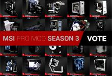 Vote for your favorite Mods: MSI PRO MOD Season 3 Wraps-up 18