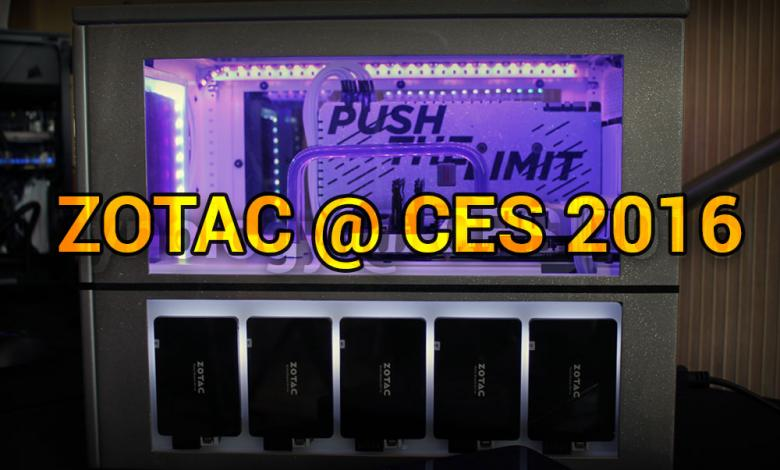 Photo of Zotac @ CES 2016: Small PCs, Big Displays