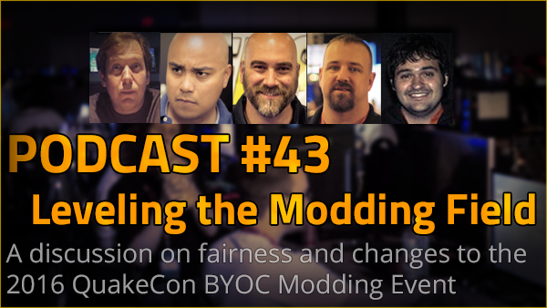 Podcast #43 – Leveling the Modding Field