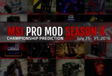 MSI PRO MOD Season 4 Championship Prediction Voting Begins championship, modding, MSI, pro mod, voting 18