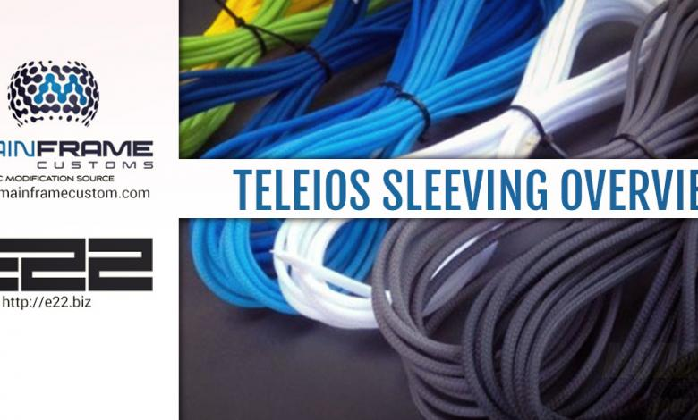 Photo of Teleios Sleeving Overview