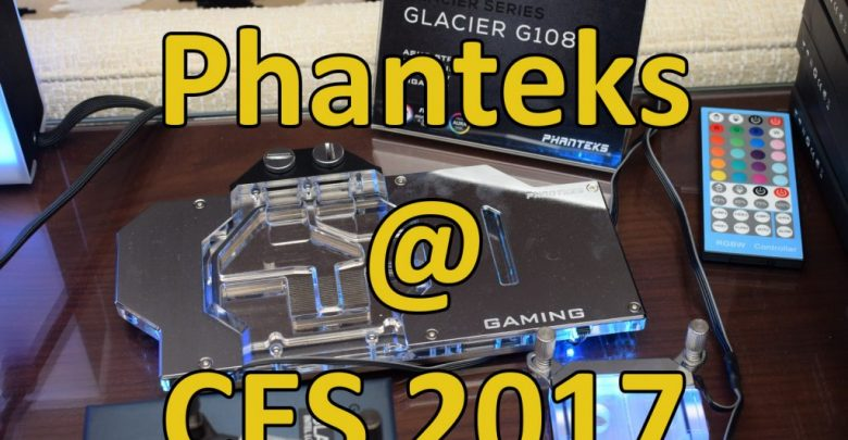 Photo of Phanteks @ CES 2017: Water Cooling and more