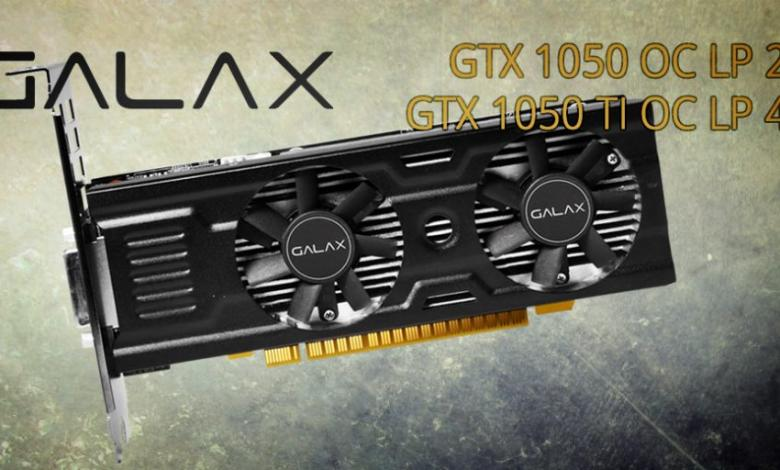 Photo of GALAX Announces Low-Profile GTX 1050 and 1050 Ti OC LP Video Cards