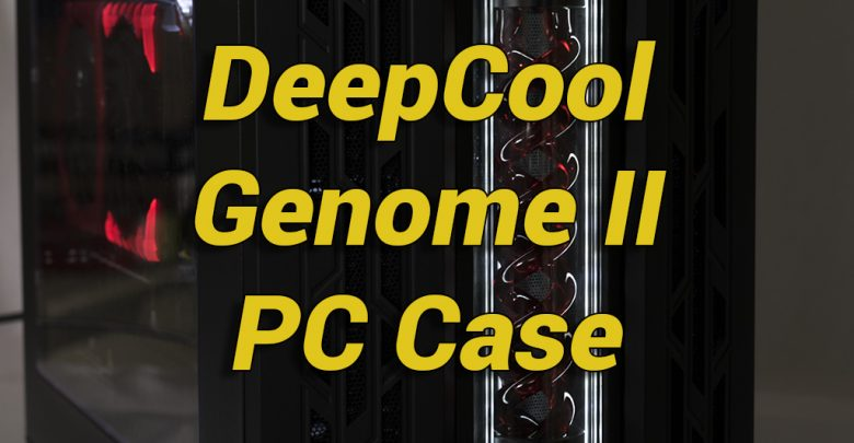 Photo of DeepCool GENOME II Case Review