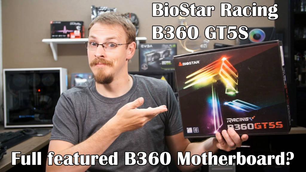 BioStar Racing B360 GT5S Motherboard - Video Review