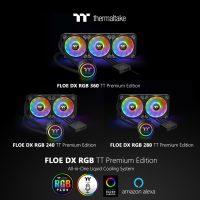 Thermaltake Floe DX RGB Series TT Premium Edition Thermaltake Floe DX RGB Series TT Premium Edition 2